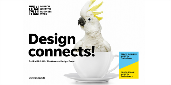 """""""Design Connects"""" lautet das Leitmotiv der kommenden Munich Creative Business Week, die vom 9. bis 17. März 2019 stattfindet."""